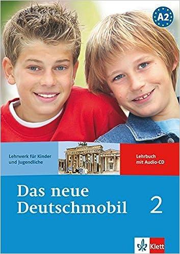 Das neue Deutschmobil 2 - Lehrbuch mit Audio-CD