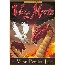 Vale da Morte: Livro-Jogo de RPG (As crônicas de Tellus Livro 2)
