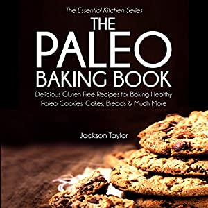 The Paleo Baking Book Audiobook
