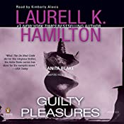 Guilty Pleasures: Anita Blake, Vampire Hunter, Book 1 | Laurell K. Hamilton