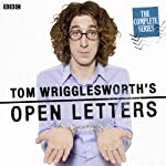 Tom Wrigglesworth's Open Letters: Complete Series 1 | Tom Wrigglesworth