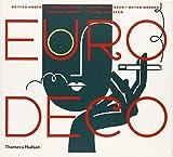 Euro Deco : British Modern, French
