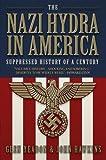 The Nazi Hydra in America: Suppressed History of