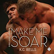 Make Me Soar: Collars & Cuffs, Book 6 | K.C. Wells