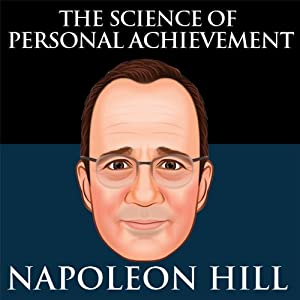 The Science of Personal Achievement by Napoleon Hill Audiobook