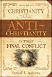 img - for Christianity and Antichristianity in their Final Conflict book / textbook / text book