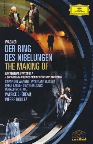 Wagner - The Making of Der Ring Des Nibelungen / Patrice Chereau (Der Ring Wagner Nibelungen Des)