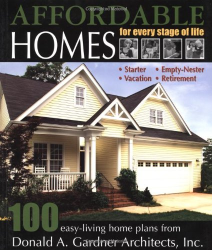 Affordable Homes for Every Stage of Life: 100 Easy-Living Home Plans