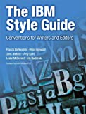 IBM Style Guide, The: Conventions for Writers and