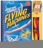 img - for Rubber Band Powered Flying Machines (Klutz) [Spiral-bound] [2010] Spi Har/to Ed. Scientists Of Klutz Labs, Pat Murphy, The Scientists of Klutz Labs book / textbook / text book