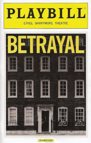Betrayal Playbill on Broadway December 2013 with Daniel Craig Rachel Weisz Rafe Spall a Play By Harold Pinter