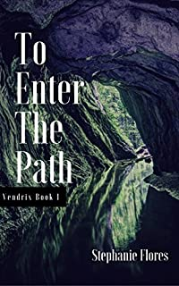 To Enter The Path by Stephanie Flores ebook deal