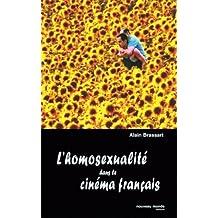 HOMOSEXUALITÉ DANS LE CINÉMA FRANÇAIS (L')