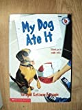 My Dog Ate It, Saragail K. Benjamin, 0590222864
