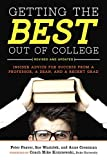 Getting the Best Out of College 2nd Edition