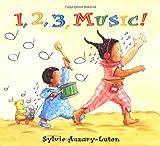 1, 2, 3, Music!, Sylvie Auzary-Luton, 0531301885