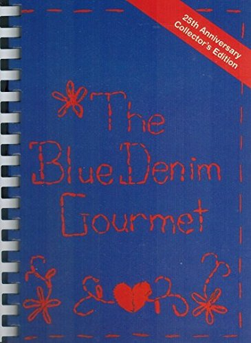 The Blue Denim Gourmet: 25th Anniversary Collector's Edition