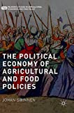 The Political Economy of Agricultural and Food