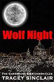 Wolf Night (Cassandra Bick Chronicles Book 2)