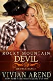 Rocky Mountain Devil (Six Pack Ranch) (Volume 10)