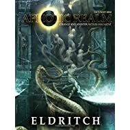 Eldritch (Aphotic Realm Magazine) (Volume 5)