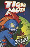 Attack of the Zom-Bees!, Scott Sonneborn, 1434238717