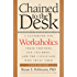 Chained to the Desk (Third Edition): A Guidebook for Workaholics, Their Partners and Children, and the Clinicians Who Treat Them