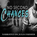 No Second Chances Audiobook by Marissa Farrar Narrated by Julia Farmer