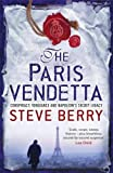 The Paris Vendetta: Book 5 (Cotton Malone)