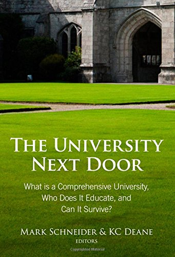 Download The University Next Door: What Is a Comprehensive University, Who Does It Educate, and Can It Survive? pdf epub