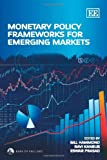Monetary Policy Frameworks for Emerging Markets, , 1848444427