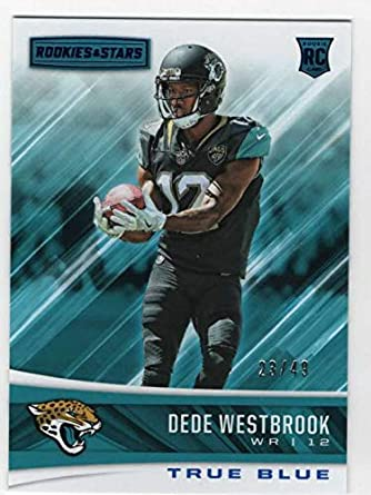 2ed27159c 2017 Panini Rookies and Stars Football True Blue  217 Dede Westbrook  Jaguars SER 49