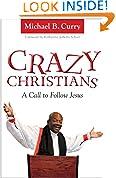 #1: Crazy Christians: A Call to Follow Jesus