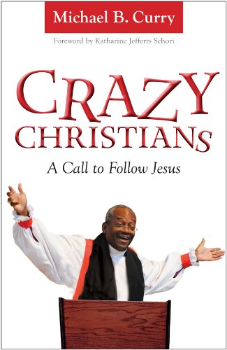 Crazy Christians: A Call to Follow Jesus cover