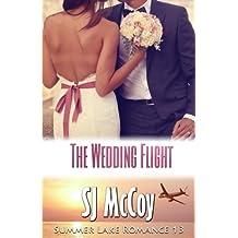 The Wedding Flight (Summer Lake) (Volume 13)