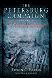 The Petersburg Campaign, Edwin C. Bearss and Bryce Suderow, 1611211042