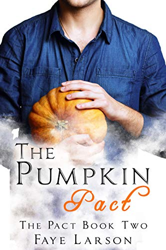 The Pumpkin Pact (The Pact Book 2) -