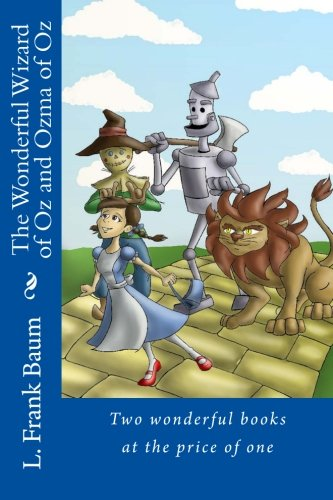 Download The Wonderful Wizard of Oz and Ozma of Oz: Two wonderful books at the price of one PDF