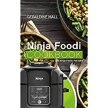 Ninja Foodi Cookbook: Top 100 Ninja Foodi Recipes