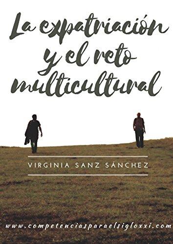 La expatriación y el reto multicultural (Spanish Edition)
