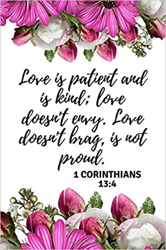 Love is patient and is kind