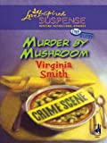 Murder by Mushroom by Virginia Smith front cover