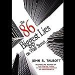 The 86 Biggest Lies on Wall Street | John R. Talbott