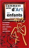 Comment parler d'art aux enfants par Françoise Barbe-Gall