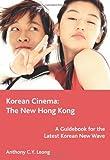 img - for Korean Cinema: The New Hong Kong book / textbook / text book