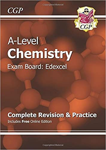 A Level Chemistry: Edexcel Year 1 & 2 Complete Revision & Practice With Online Edition (Cgp A Level Chemistry) by Cgp Books