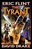The Tyrant, Eric Flint and David Drake, 0743435214
