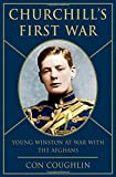 img - for Churchill's First War: Young Winston at War with the Afghans by Coughlin, Con (2014) Hardcover book / textbook / text book