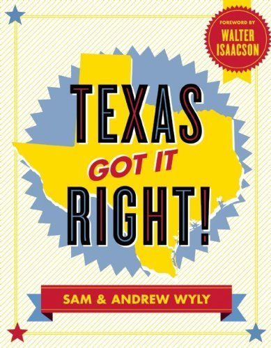 Texas Got It Right! by Sam Wyly - Ten To Zero Boutique