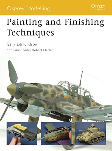 Painting and Finishing Techniques (Osprey Modelling) [Gary Edmundson] (Tapa Blanda)